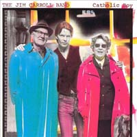 The Jim Carroll Band - Catholic Boy